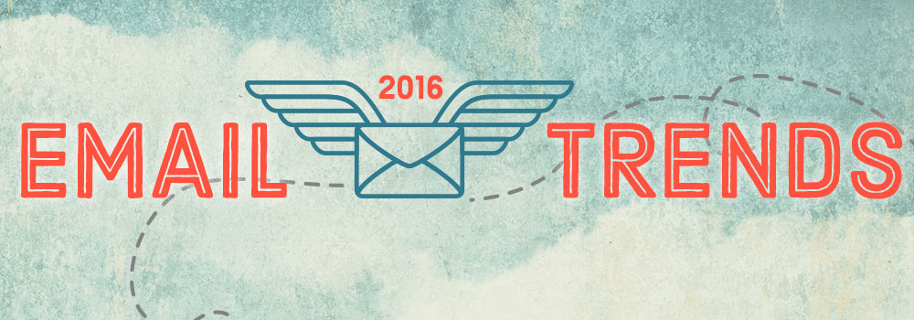 2016 Email Trends (Infographic)